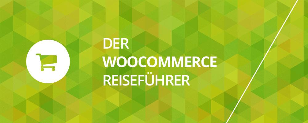 Der WooCommerce Reiseführer [Tutorial- & Linkliste] 1