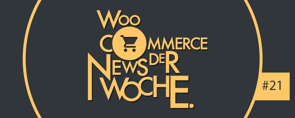 WooCommerce Wochenrückblick #21: Linkhaftung, E-Mail-Marketing und Rechnungserstellung 1